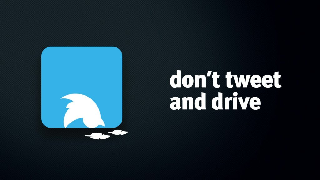 Don't tweet and drive