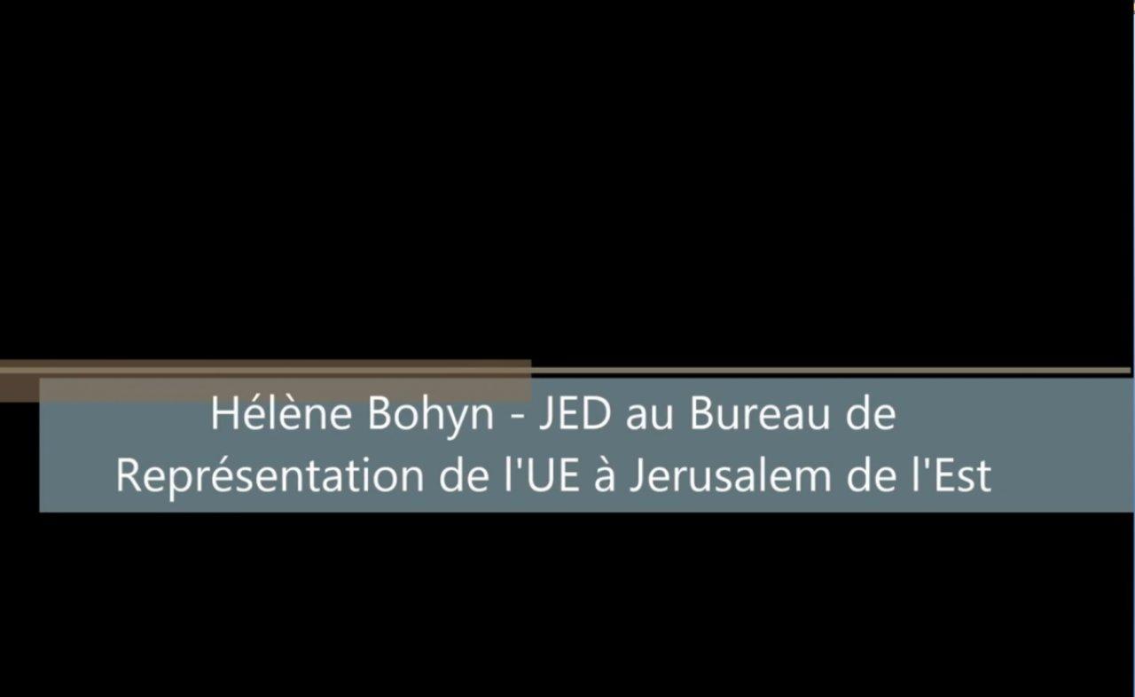 Témoignage de Helène Bohyn - JED au bureau de représentation de l'UE à Jérusalem de l'Est