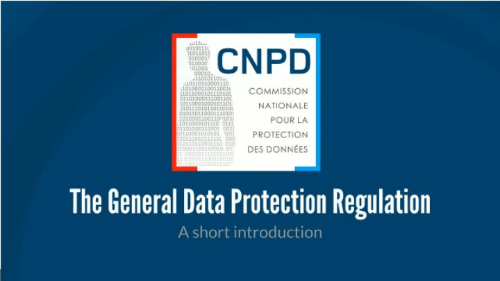The General Data Protection Regulation - A short introduction