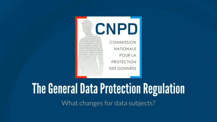 The General Data Protection Regulation - What changes for controllers data subjects?