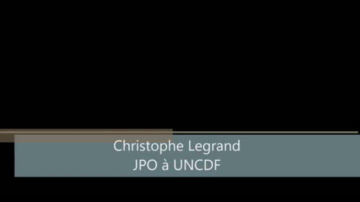 Témoignage de Christophe Legrand - JPO à UNCDF